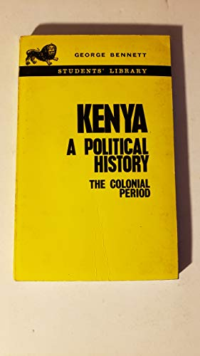 9780194181112: Kenya: A Political History, the Colonial Period