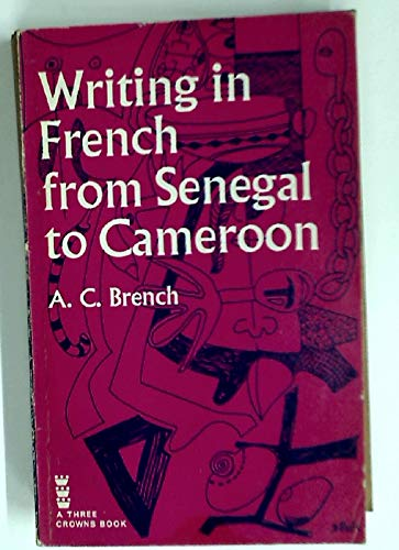 Writing in French from Senegal to Cameroon.: Brench, A C