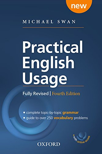 9780194202411: Practical English Usage, 4th edition: (Hardback with online access): Michael Swan's guide to problems in English