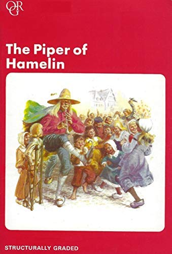 The Piper of Hamelin (Oxford Graded Readers, 750 Headwords, Junior Level) (9780194217491) by Anthony Toyne; Roger Hall