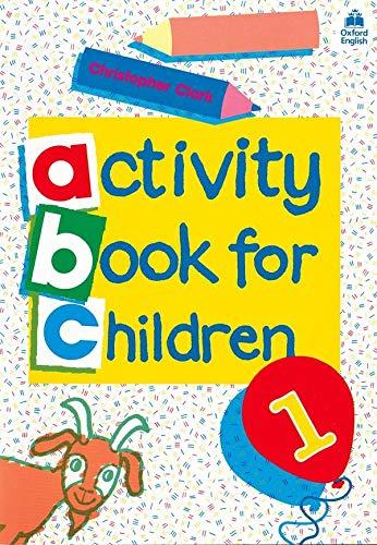 9780194218306: Oxford Activity Books for Children: Book 1 (Bk. 1)