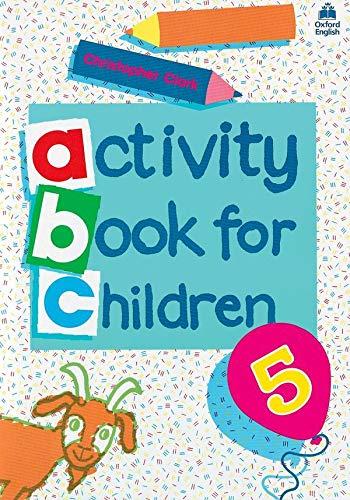 9780194218344: Oxford Activity Books for Children: Book 5 (Bk. 5)