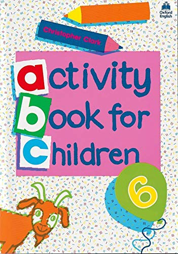 9780194218351: Oxford Activity Books for Children: Book 6: Bk. 6