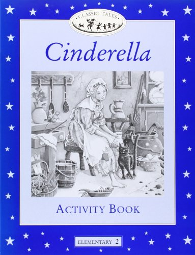 9780194220675: Classic tales 2 cinderella ab: Cinderella Activity Book Elementary level 2