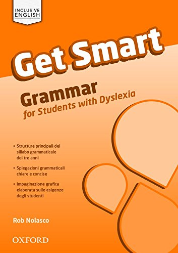 9780194223713: Get smart. Vol. 1-3. Grammar for students with DSA. Con espansione online. Per la Scuola media