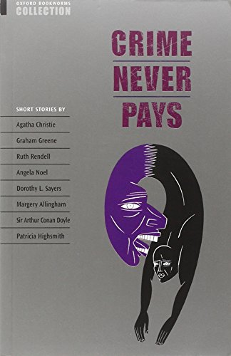 9780194226936: Oxford Bookworms Collection Crime Never Pays