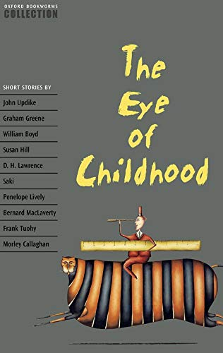 9780194228138: Oxford Bookworms Collection: The Eye of Childhood (Oxford Bookworms Library)
