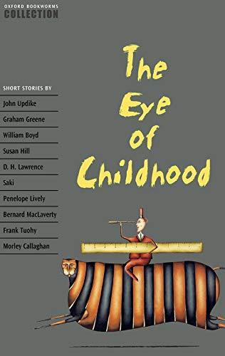 9780194228138: The eye of childhood. Oxford bookworms collection. Level 7. Per le Scuole superiori