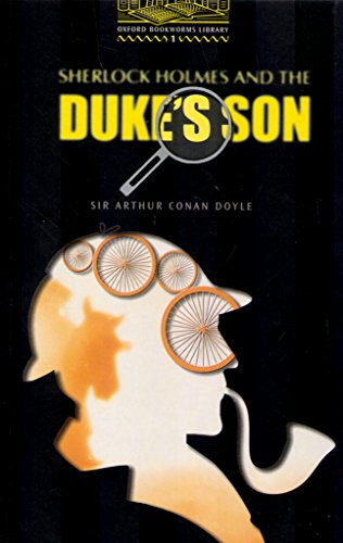 9780194229616: The Oxford Bookworms Library Stage 1: Stage 1: 400 Headwords: Sherlock Holmes and the Duke's Son