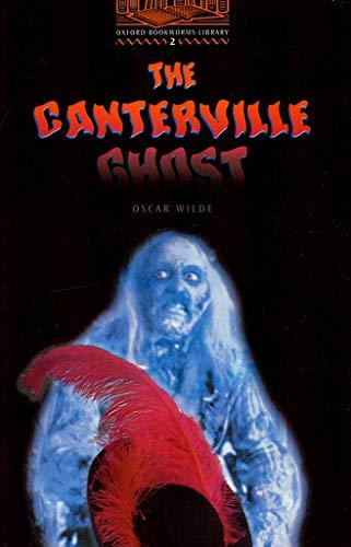 The Canterville Ghost (Oxford Bookworms Library, Level 2): Oscar Wilde; Adapter-John Escott