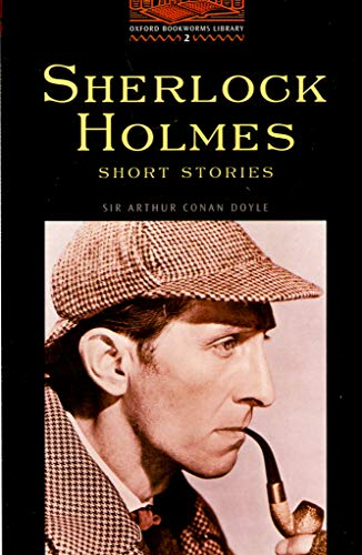 9780194229852: The Oxford Bookworms Library: Stage 2: 700 Headwords Sherlock Holmes Short Stories