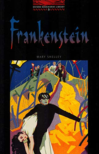 9780194230032: The Oxford Bookworms Library: Obl 3 frankenstein: 1000 Headwords