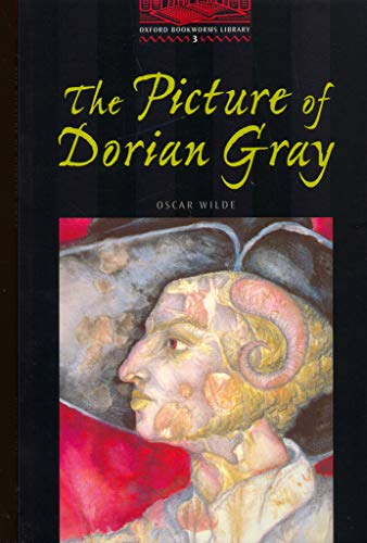 9780194230117: The Oxford Bookworms Library: Stage 3: 1,000 Headwords The Picture of Dorian Gray