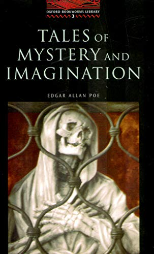 9780194230179: The Oxford Bookworms Library: Stage 3: 1,000 Headwords Tales of Mystery and Imagination