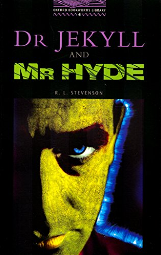 9780194230322: The Oxford Bookworms Library: Level 4: 1,400 Word Vocabulary Dr Jekyll and Mr Hyde