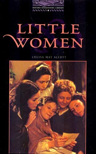 Little Women (Oxford Bookworms, Level 4): Louisa May Alcott