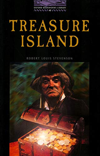 9780194230506: The Oxford Bookworms Library: Stage 4: 1,400 Headwords: Treasure Island