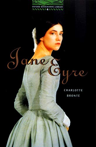 Jane Eyre: The Oxford Bookworms Library Level: Charlotte Bronte, Clare