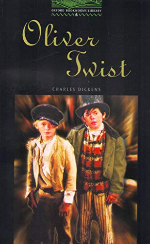 9780194230926: The Oxford Bookworms Library: Stage 6: 2,500 Headwords: Oliver Twist