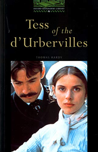 9780194230940: The Oxford Bookworms Library: Obl 6 tess of d'urbervilles: 2500 Headwords