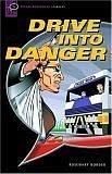 9780194231787: Oxford Bookworms Starters: Oxford Bookworms Starter. Drive Intermediate Danger CD Aud Pack: Narrative