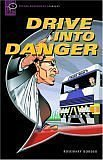 9780194231787: Drive into Danger: Narrative (Oxford Bookworms Starters)
