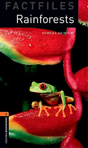 9780194233811: Oxford Bookworms Factfiles: Rainforests: Level 2: 700-Word Vocabulary (Oxford Bookworms Library Factfiles, Stage 2)