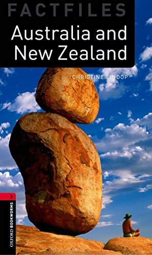 9780194233903: Oxford Bookworms Factfiles: Australia and New Zealand: Level 3: 1000-Word Vocabulary (Oxford Bookworms Library, Factfiles)