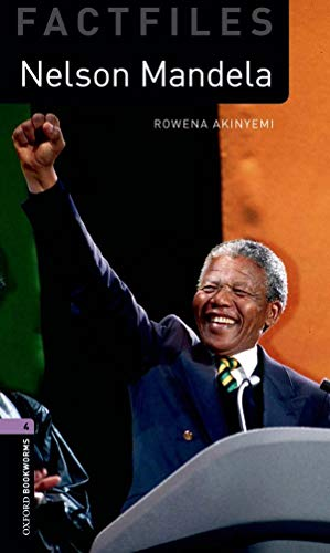 9780194233965: Oxford Bookworms Factfiles: Nelson Mandela: Level 4: 1400-Word Vocabulary (Oxford Bookworms Library: Factfiles, Stage 4)