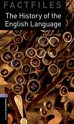 9780194233972: Oxford Bookworms Library: Stage 4: The History of the English Language