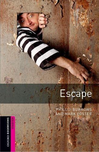Oxford Bookworms Library: Starter: Escape: Thriller and Adventure: 250 Headwords (Oxford Bookworms ...