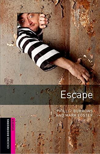 9780194234122: Oxford Bookworms Library: Escape: Starter: 250-Word Vocabulary (Oxford Bookworms: Starter)