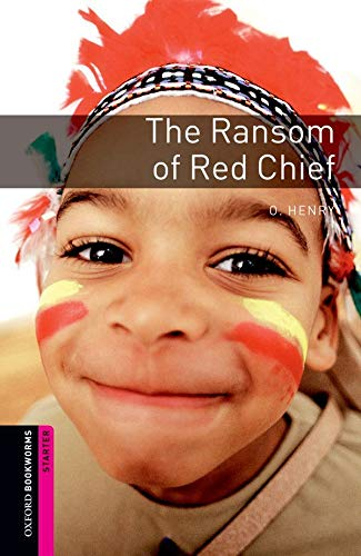 9780194234153: Oxford Bookworms Library: Oxford Bookworms Starter. The Ransom of Red Chief: 250 Headwords