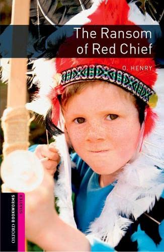 9780194234153: Oxford Bookworms Library: The Ransom of Red Chief: Starter: 250-Word Vocabulary (Oxford Bookworms: Starter)