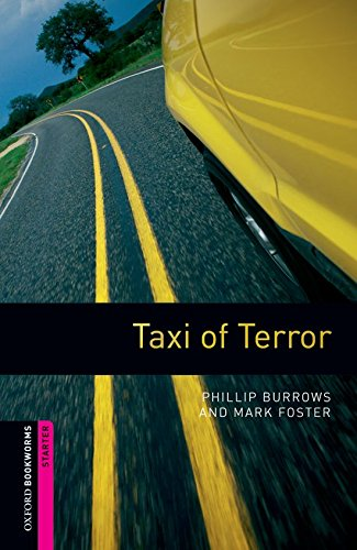 9780194234184: Oxford Bookworms Library: Taxi of Terror: Starter: 250-Word Vocabulary