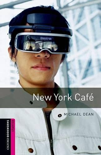 9780194234238: Oxford Bookworms Library: Starter: New York Caf�