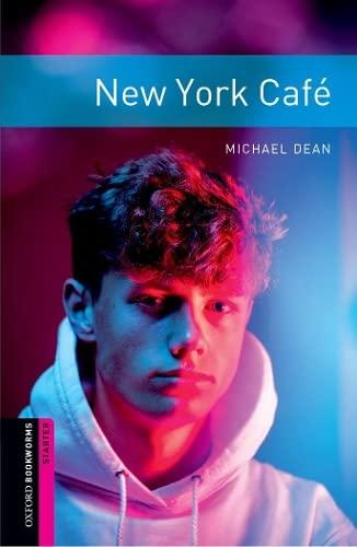 9780194234238: Oxford Bookworms Library: New York Café: Starter: 250-Word Vocabulary