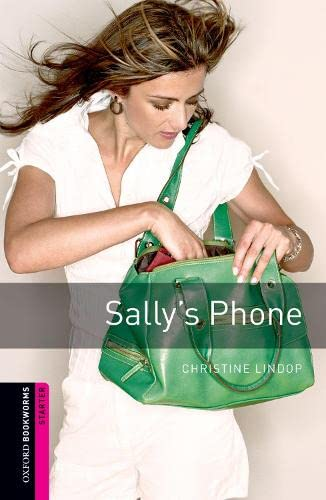 9780194234269: Oxford Bookworms Library: Starter Level:: Sally's Phone: Reader: 250 Headwords (Oxford Bookworms ELT)