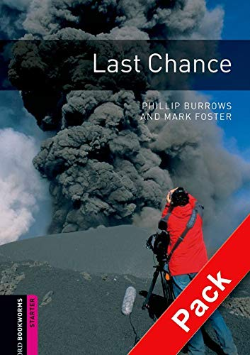 9780194234436: Oxford Bookworms Library: Last Chance Audio Pack: Starter: 250-Word Vocabulary (Oxford Bookworms: Starter)