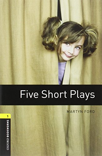 9780194235006: Oxford Bookworms Playscripts: Five Short Plays: Level 1: 400-Word Vocabulary (Oxford Bookworms 1 Playscripts)