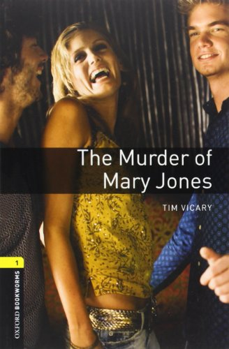 9780194235020: Oxford Bookworms Library: Level 1:: The Murder of Mary Jones: 400 Headwords (Oxford Bookworms ELT)