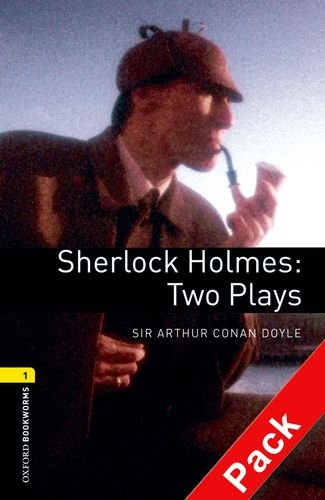 9780194235099: Oxford Bookworms Library: Stage 1: Sherlock Holmes: Two Plays Audio CD: 400 Headwords (Oxford Bookworms ELT)