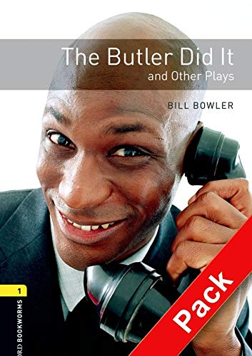 9780194235112: Oxford Bookworms Library: Level 1: The Butler Did it and Other Plays: Oxford Bookworms Library: Level 1:: The Butler Did It and Other Plays audio CD pack 400 Headwords