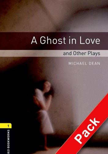 9780194235136: Oxford Bookworms Library: Level 1:: A Ghost in Love and Other Plays audio CD pack (Oxford Bookworms ELT)