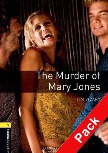 9780194235143: Murder Mary Jones. Oxford bookworms library. Livello 1. Con CD Audio: Oxford Bookworms. Stage 1: The Murder of Mary Jones. CD Pack Edition 08: 400 Headwords