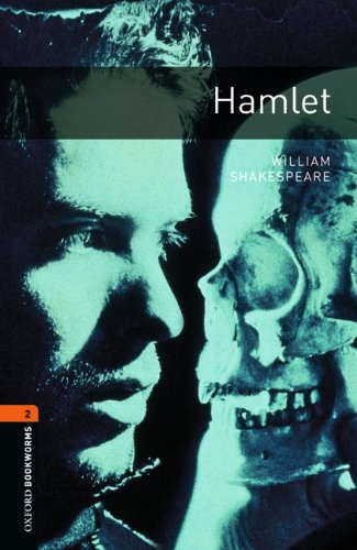 9780194235174: Oxford Bookworms Library: Level 2:: Hamlet Playscript: 700 Headwords (Oxford Bookworms ELT)