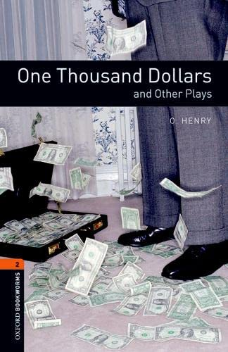 9780194235204: One Thousand Dollars and Other Plays
