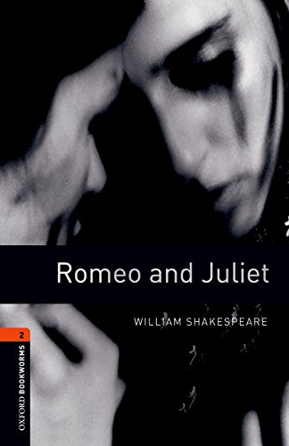 9780194235211: Oxford Bookworms Library: Level 2:: Romeo and Juliet Playscript: 700 Headwords (Oxford Bookworms ELT)