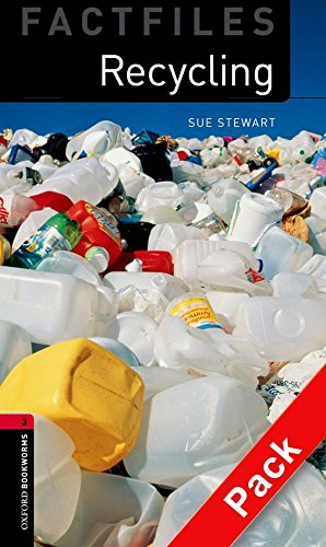 9780194236003: Oxford Bookworms Library Factfiles: Level 3: Recycling Audio CD Pack: 1000 Headwords (Oxford Bookworms ELT)