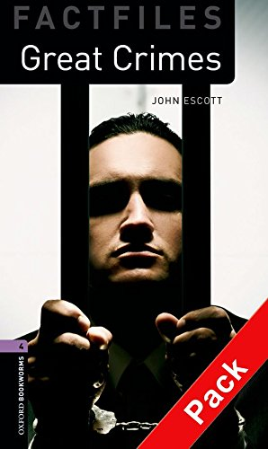 9780194236096: Oxford Bookworms Library Factfiles: Level 4:: Great Crimes audio CD pack (Oxford Bookworms ELT)